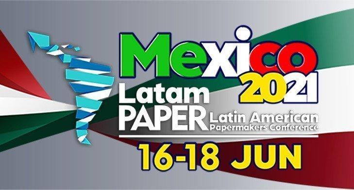 LatamPaper Mexico – Giugno 16-18, 2021